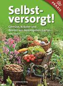 Stocker Verlag - Selbstversorgt! Gartenplanung für Einsteiger