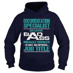 DOCUMENTATION SPECIALIST BADASS MIRACLE WORKER T-Shirts, Hoodies, Sweatshirts, Tee Shirts (39$ ==► Shopping Now!)