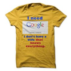 I need Google T Shirts, Hoodies. Check price ==► https://www.sunfrog.com/Funny/I-need-Google.html?41382