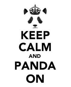 I am a Panda. A very calm Panda. Panda Kawaii, Niedlicher Panda, Panda Love, Kung Fu Panda, Cute Panda, Cartoon Panda, Keep Calm Posters, Keep Calm Quotes, Amor Panda