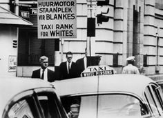 Signs of Apartheid What South Africans had to look at every day for four decades. 1967 A Taxi rank for white people. IMAGE: GETTY IMAGES (via New Africa, South Africa, Pencil Test, Coloured People, Apartheid, Japanese American, Black Books, White People, African History