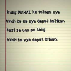 Hugot Quotes Tagalog, Tagalog Love Quotes, Tagalog Quotes, Say Something, Emo, Tumblr, Life Quotes, My Favorite Things, Sayings