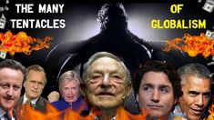 The Many Tentacles Of Globalism - How The New World Order Enslaves Us