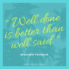 Loss motivational & inspirational quotes for weight watchers. well done is better than well said - benjamin franklin Weight Loss Motivation Quotes, Diet Quotes, Loss Quotes, Positive Quotes, Motivational Quotes, Funny Quotes, Inspirational Quotes, Happiness, Diet Humor