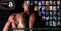 Win Up To $2,500 In Gift Cards & Everyone Who Enters Wins A Massive FREE Paranormal Romance Library!