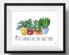 Little Gardens are for Sweet People