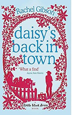 May    Daisy's Back in Town by Rachel Gibson