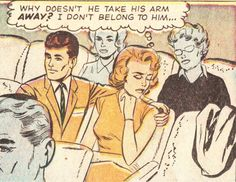 "Comic Girls Say.. ""why doesn't he take his arm Away..I don't belong to him...""   #comic #vintage"