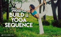 how to build a yoga sequence