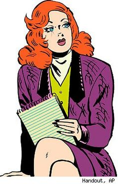 Brenda Starr, reporter. Followed her in the paper's comics section.