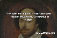 William Shakespeare, The Merchant of Venice Quote - QuotedDaily - Daily Quotes Shakespeare In The Park, Shakespeare Quotes, William Shakespeare, Teaching Literature, Literature Quotes, Happy Quotes, Best Quotes, Happiness Quotes, Venice Quotes