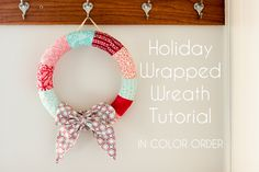 Wrapped Wreath Tutorial- customize for any holiday or decorating style | Skip To My Lou #wreath