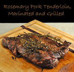 Rosemary Pork Tenderloin, Marinated and Grilled, odd bits