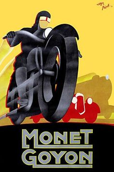 Monet Goyon Motorcycles, ca. Bike Poster, Motorcycle Posters, Motorcycle Art, Bike Art, Futuristic Motorcycle, Motorcycle Wheels, Women Motorcycle, Art Deco Posters, Car Posters