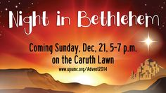 On Sunday, Dec. 21, on the Caruth Lawn visit a Night in Bethlehem. Experience crafts, food, activities, and even olive wood carvings from Bethlehem as you sip hot chocolate with your family and friends.  Then at 5 & 7 p.m., the youth will present the time-honored Live Nativity with live animals and a beautiful retelling of the story of Christ's birth.