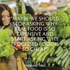 Just a thought...   www.foodmatters.tv