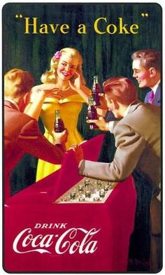 Vintage, Retro Classic Coca-Cola Advertising Posters ~ Everything What I Like Coca Cola Poster, Coca Cola Ad, Always Coca Cola, Coca Cola Vintage, Vintage Advertisements, Vintage Ads, Retro Ads, Vintage Signs, Sodas