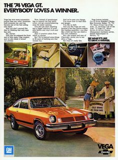 1974 Chevy Vega, my first car Chevrolet Vega, Classic Chevrolet, Vintage Advertisements, Vintage Ads, Convertible, Vegas, Car Advertising, Us Cars, Old Ads