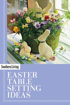 Bring the fresh look of springtime to your Easter table with these decorative inspirations.