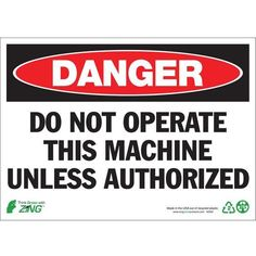 ZING Eco Safety Sign, DANGER Do Not Operate, 7Hx10W, Recycled Polystyrene Self Adhesive