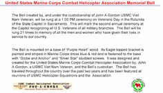 United States marine Corps Combat Helicopter Association Memorial Bell http://military-civilian.blogspot.com/2013/11/veterans-day-activities.html