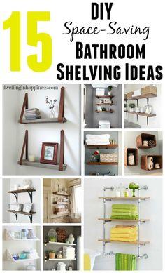 15 DIY Space-Saving Bathroom Shelving Ideas - Dwelling In Happiness