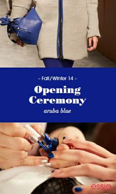 The fall/winter opening ceremony used #essie aruba blue