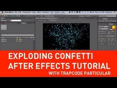 Exploding Confetti with Particular in After Effects tutorial