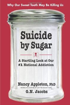 """Read """"Suicide by Sugar A Startling Look at Our National Addiction"""" by Nancy Appleton available from Rakuten Kobo. It is a dangerous, addictive white powder that can be found in abundance throughout this country. It is not illegal. Health And Nutrition, Health And Wellness, Health Tips, True Health, Health Recipes, Diet Recipes, Recipies, Autogenic Training, Strength Training"""