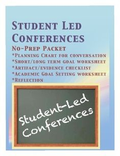 This packet contains 5 worksheets that will help your students prepare for their Student Led Conference.  There worksheets included in the packet are: 1-planning chart for conversation 2-artifact/evidence checklist 3-short/long term personal and academic goal setting 4-academic goals by marking period 5-reflection form These worksheets are designed for middle and high school students to complete in an advisory setting.