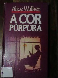 """Livro 12: Um livro com uma cor no título. """"A cor púrpura"""" - Alice Walker"""