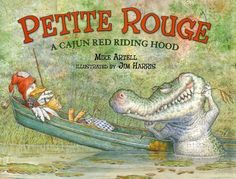 Big Bad Gator Claude will do anything to have a taste of Petite Rouge . . . even if it means putting on a duck bill, flippers, and frilly underwear. He presents no match for the spunky heroine and her quick-thinking cat TeJean, though, as they use some strong Cajun hot sauce to teach Claude a lesson he will never forget!