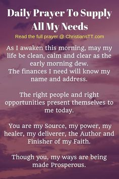 Prayer quotes:Prayer To Supply All My Needs Prayer Times, Prayer Scriptures, Faith Prayer, God Prayer, Prayer Quotes, Power Of Prayer, Prayer For Success, Prayer For Mercy, Christ Quotes