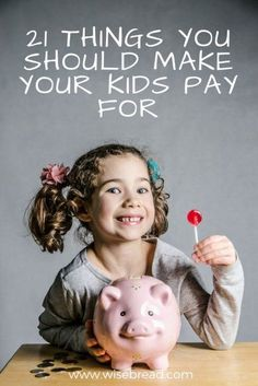 Here are 21 things you should make your kids pay for. Ways To Save Money, Money Saving Tips, Money Tips, Money Savers, Saving Ideas, Teaching Kids Money, Frugal Living Tips, Frugal Tips, 21 Things