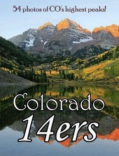 Finish climbing all the 14ers in Colorado! #fitfluential #fitnessbucketlist