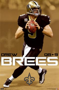 Drew Brees... The man lady's and gentlemen!!