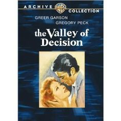THE VALLEY OF DECISION - A 1945 Romantic Drama starring Gregory Peck and Greer Garson. Mary Rafferty comes from a poor family of steel mill workers in 19th Century Pittsburgh. Her family objects when she goes to work as a maid for the wealthy Scott family which controls the mill. Mary catches the attention of handsome scion Paul Scott, but their romance is complicated by Paul's engagement to someone else and a bitter strike among the mill workers. Brilliant! (PG)
