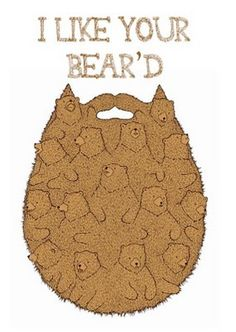 what a manly beard of bears you have