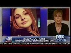 Illegal Outrage - Mom Of Woman Killed By Illegal Immigrant Shares Story - Fox & Friends | AH News