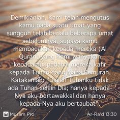Quote from the Holy Quran, Ar-Ra'd (13:30) #muslimpro http://www.muslimpro.com/dl
