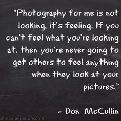 Inspirational Photography Quotes  Shutyouraperture  Photography