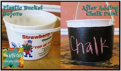 Re-purposed Plastic Bucket, painted with blackboard paint labeled chalk, from The Artful Child