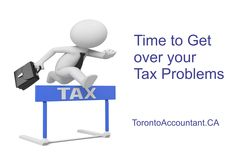 You can't avoid your tax problems so it is far better to step up and try to deal with them before they get even more out of hand Out Of Hand, Get Over It, Accounting, Toronto, Business Accounting, Beekeeping