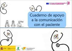 Cuaderno de comunicación de apoyo al paciente 1 - http://www.ciapat.org/biblioteca/pdf/890-Cuaderno_de_apoyo_a_la_comunicacion_con_el_paciente.pdf