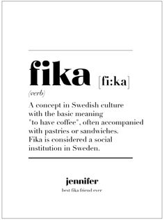 "I live in Sweden and ""fika"" to me is mostly sweet stuff like cookies and cakes, it was just some years ago I realised some swedes only mean coffee break and I'm there looking for the cookies and buns ☕ = FIKA! Not just coffee - okay? Hygge, Motto, Thinking Day, Fika, Wise Words, Meant To Be, Love Quotes, Wisdom, Positivity"