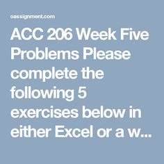 12 Best ACC 300 Principles of Accounting Week 1 to 5, Final