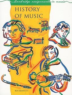 History of Music by Roy Bennett