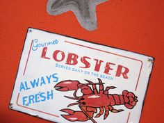 lobster .....makes me drool thinking about it!