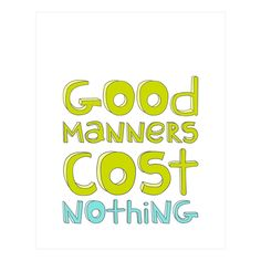 Good Manners Print, Lime/Blue made by Logophilia .
