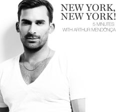 Easily the most handsome Canadian designer, Arthur Mendonça spoke with our NYC Editor Barb this past weekend